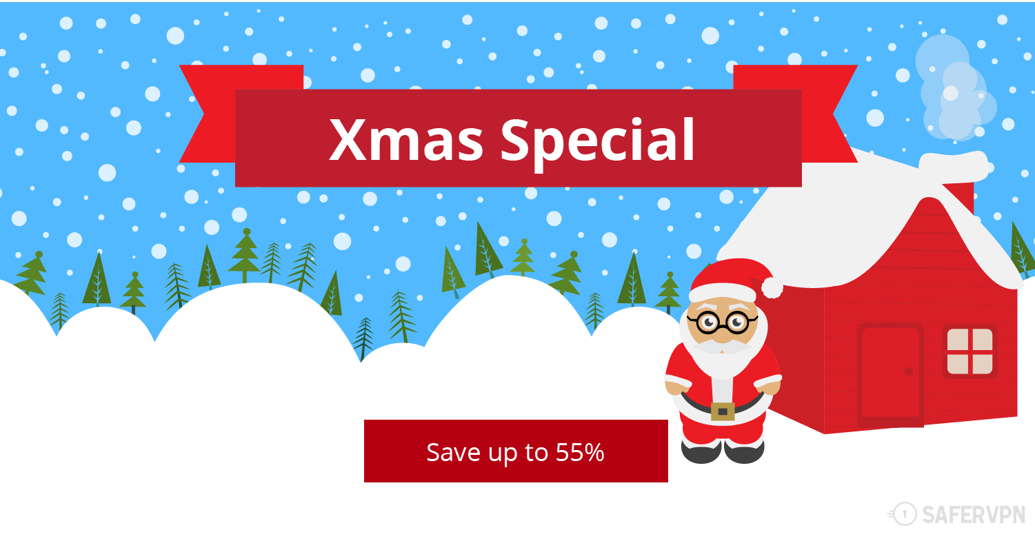 Christmas VPN Deal: Save up to 55% on all SaferVPN packages!