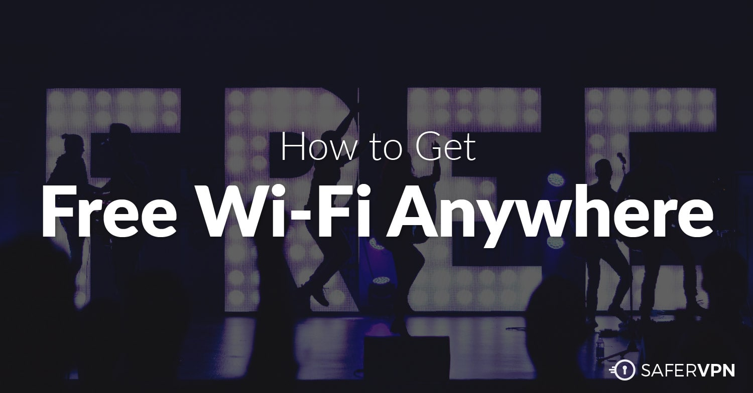 How to Get Free WiFi Anywhere
