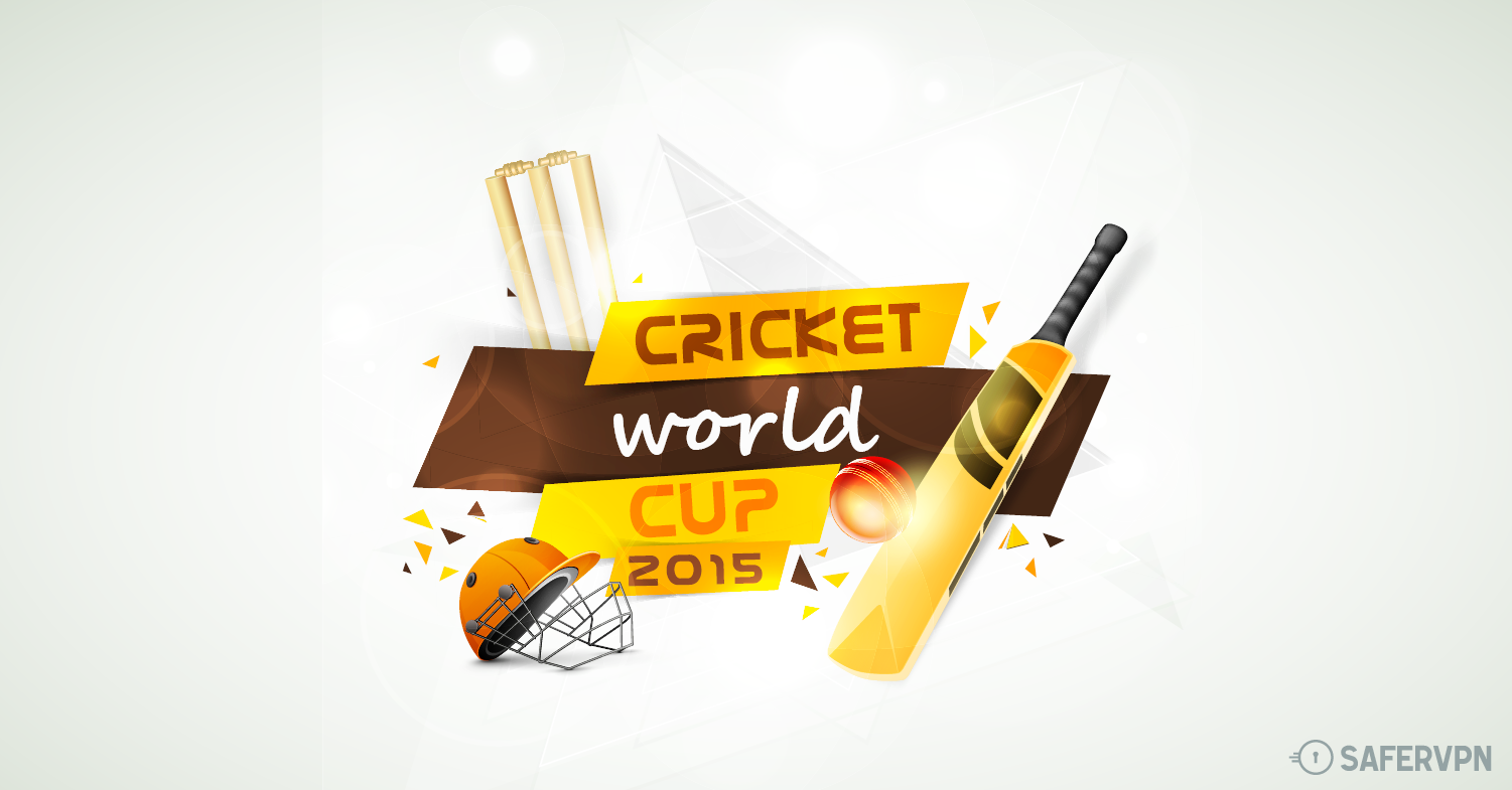 Live Streaming Cricket World Cup from Anywhere in the world with SaferVPN and Star Sports