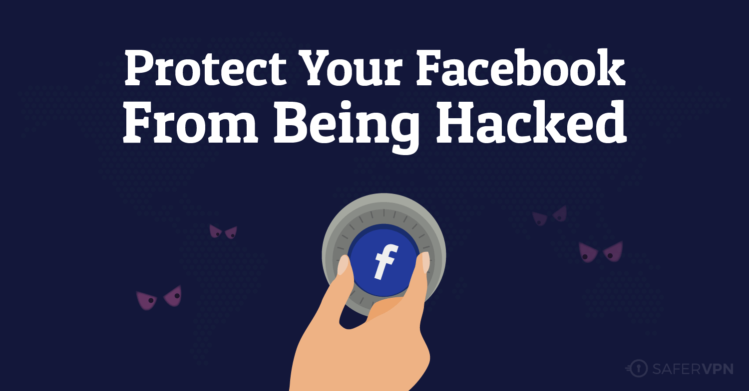 Protect your Facebook Privacy