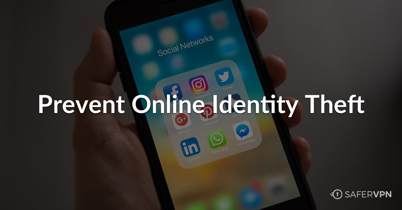 Online Identity Theft - SaferVPN