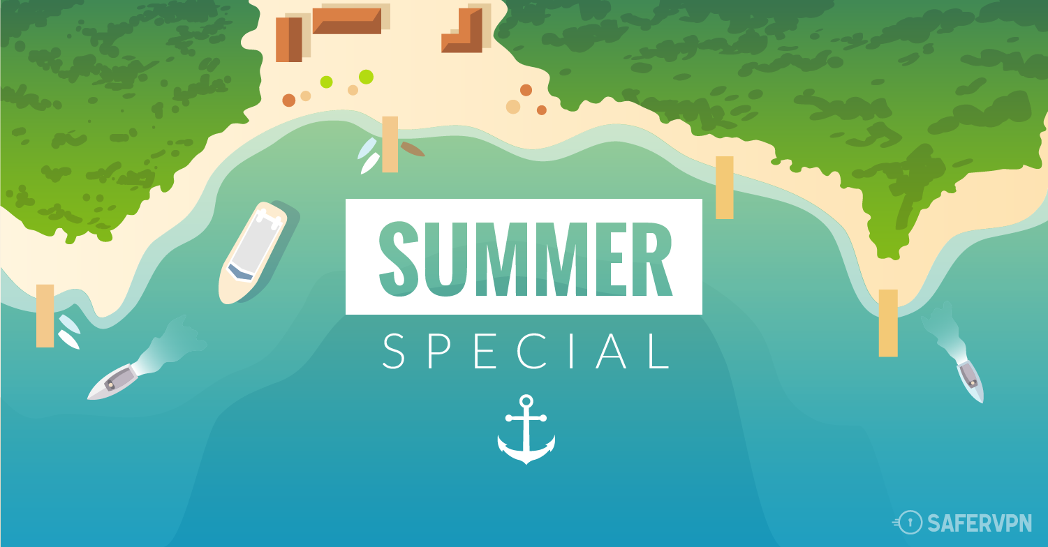 SaferVPN Summer VPN Special Deal 2015