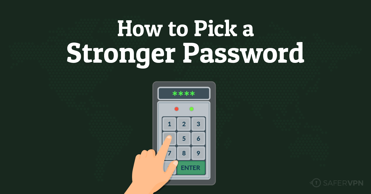 How to pick a stronger password- password security