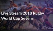 Live Stream 2018 Rugby World Cup Sevens