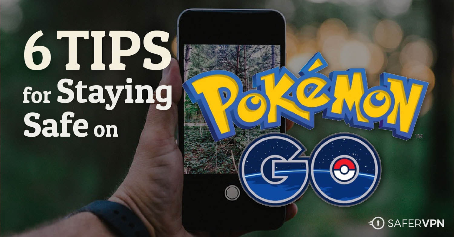 6 Tips for staying safe on Pokemon Go