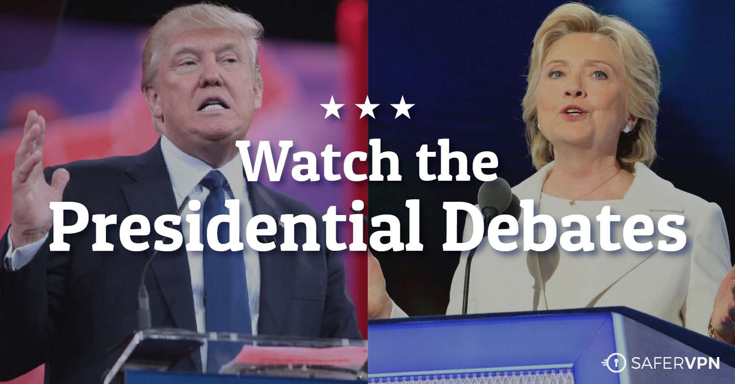 Live Stream the Presidential Debates with SaferVPN