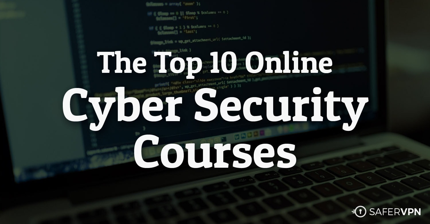 The Top Online Cyber Security Courses