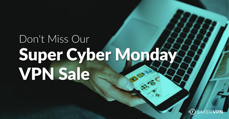 Cyber Monday VPN 2017