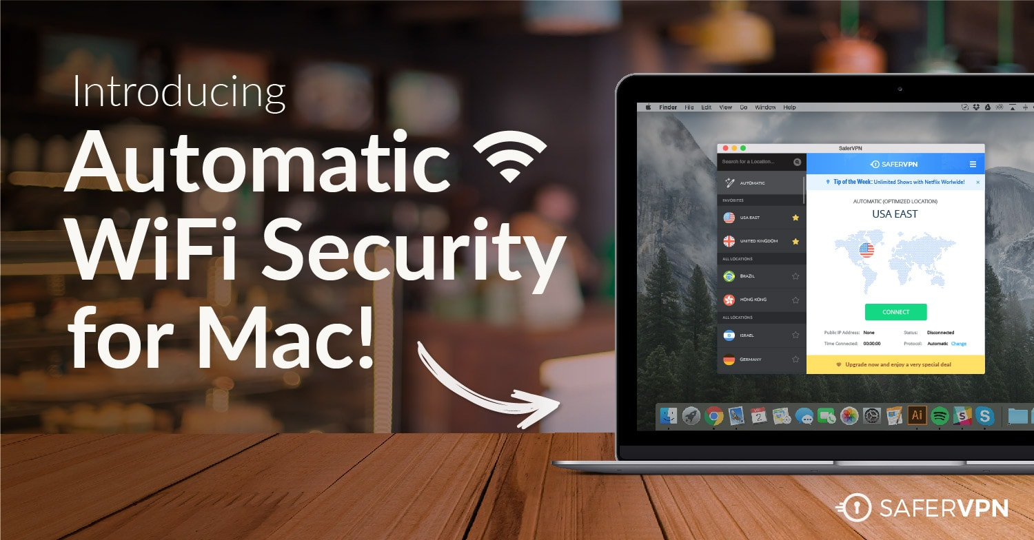 Automatic WiFi Security Mac VPN