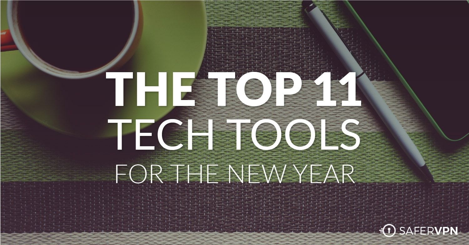 The Top Tech Tools for Your New Years Resolutions in 2017