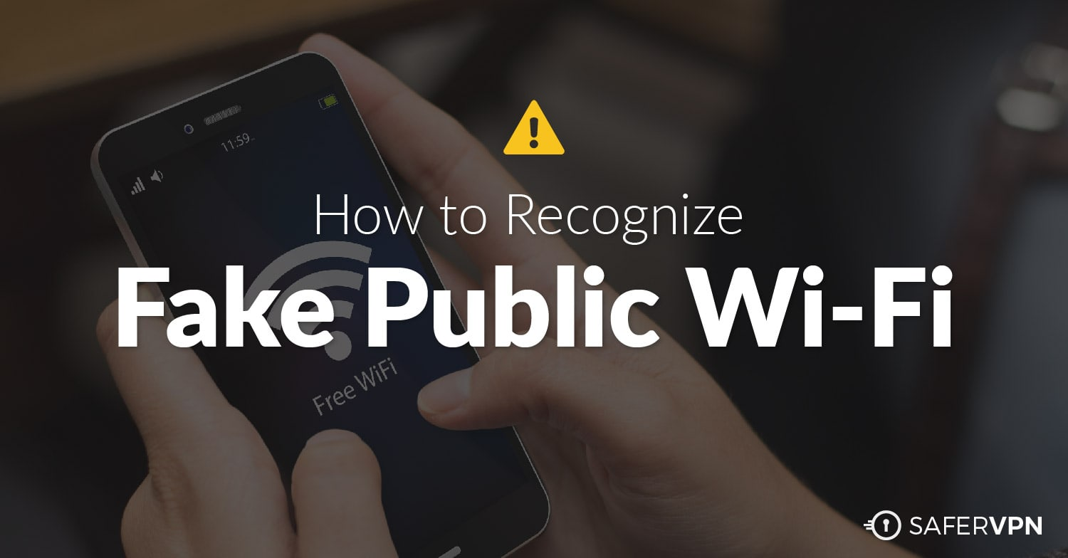 Recognize Fake Public Wi-Fi