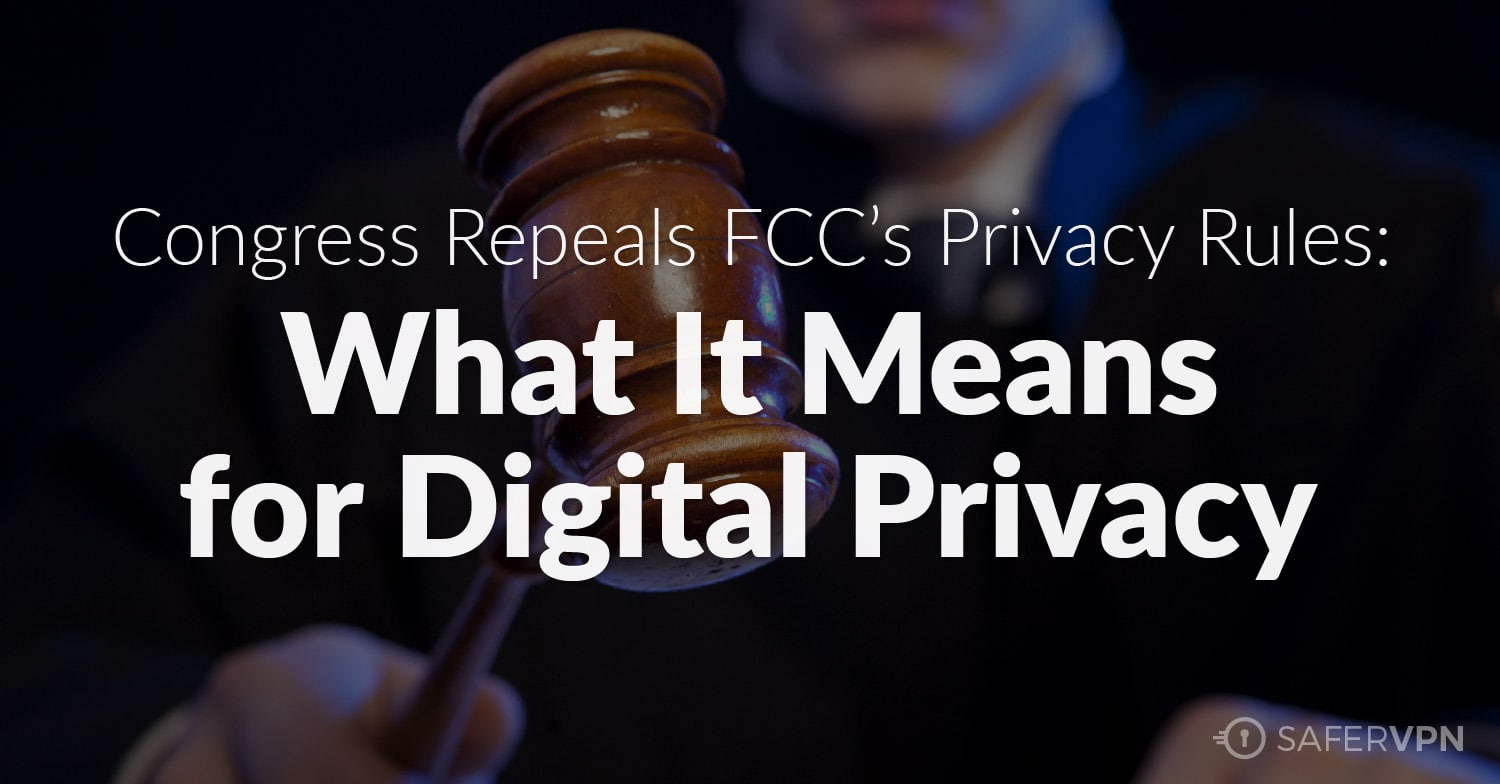 Congress Repeals FCC Privacy Rules