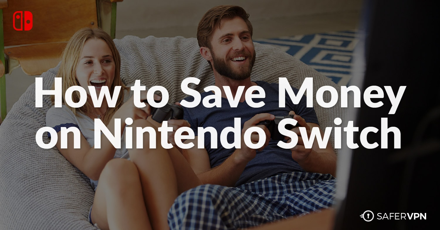 How to Save Money on Nintendo Switch
