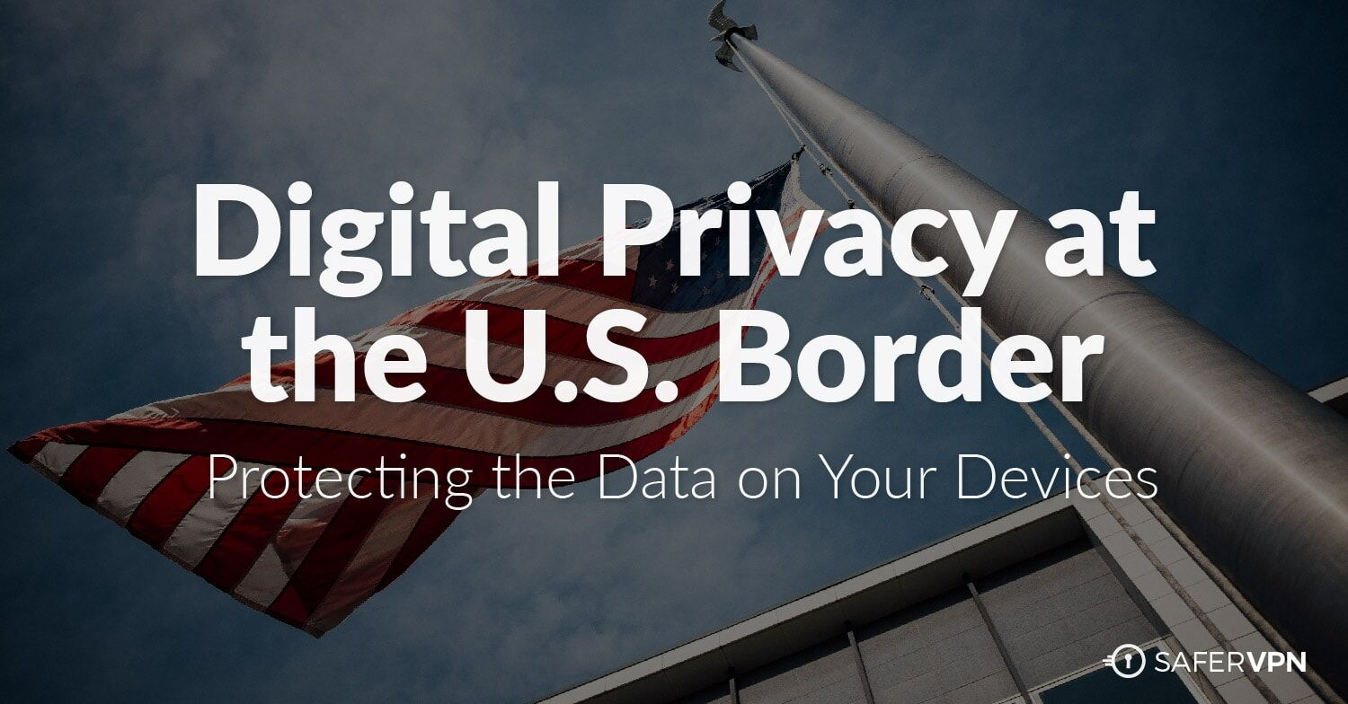 Digital Privacy at the US Border EFF