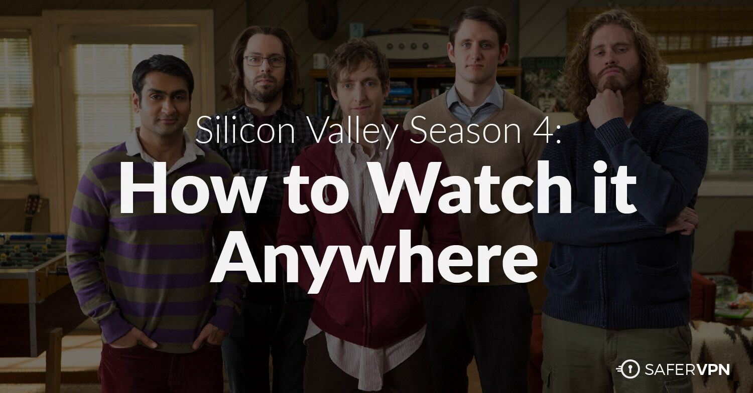 How to Watch Silicon Valley Season 4 Online Anywhere