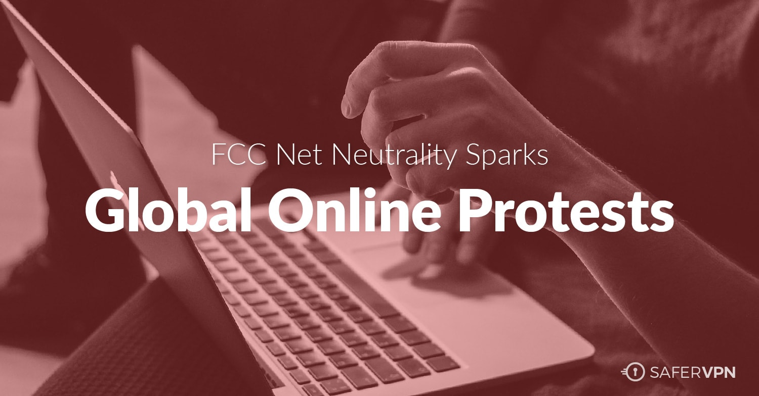 FCC Net Neutrality Sparks Global Online Protest
