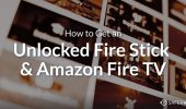 How to Get an Unlocked Fire Stick and Amazon Fire TV