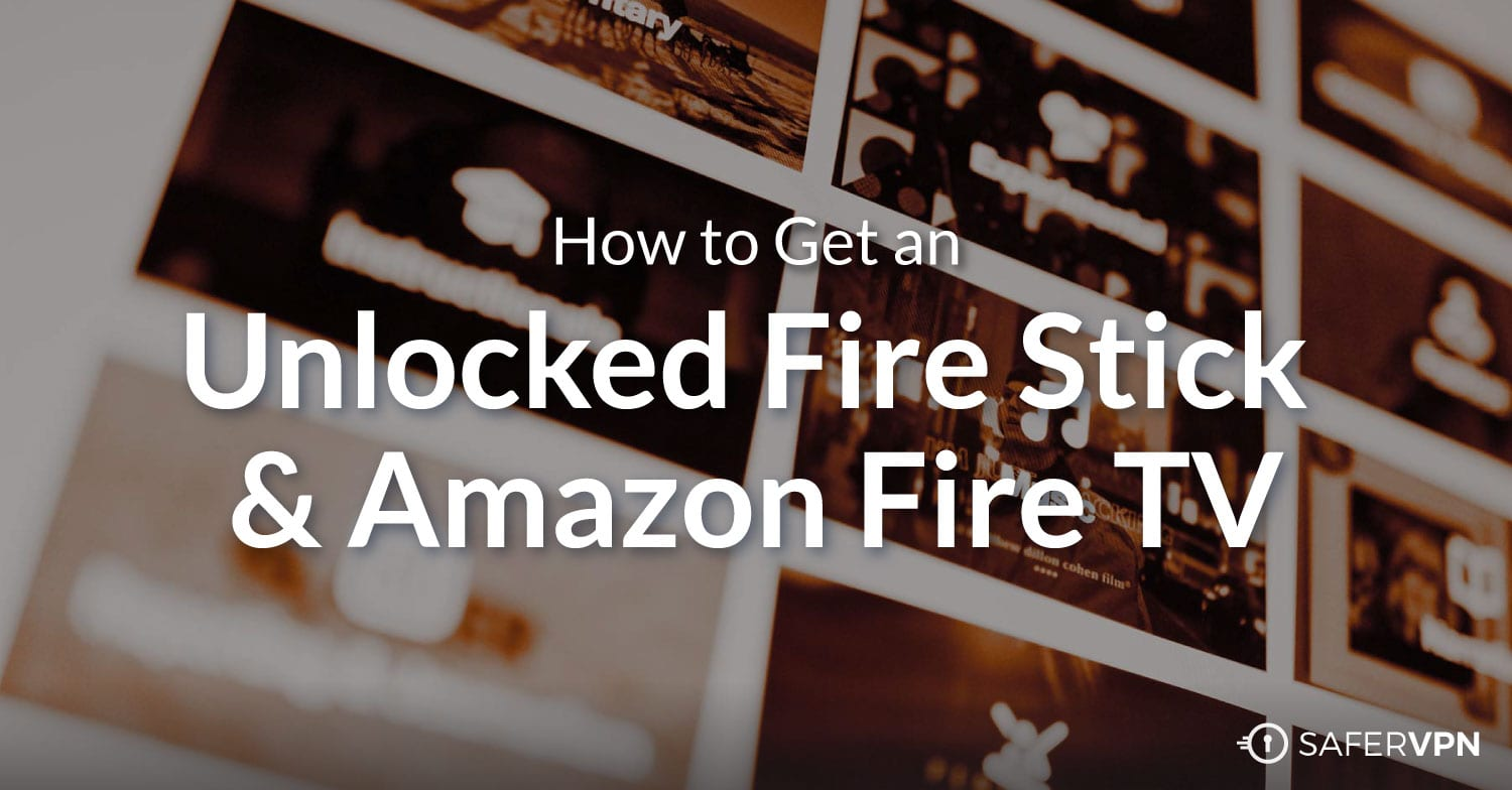 Unlocked Fire Stick Amazon Fire TV