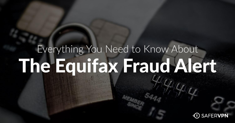 Equifax Fraud Alert