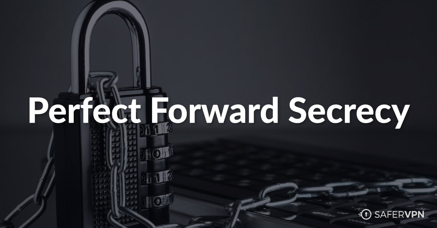perfect forward secrecy encryption keys