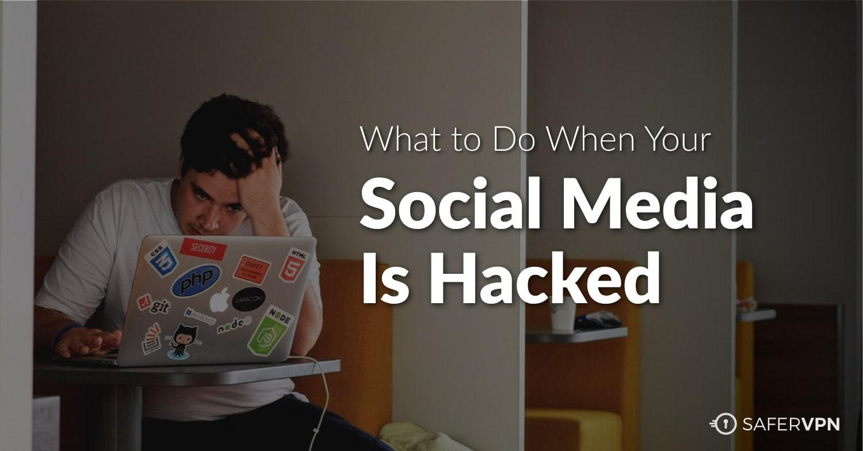 Social Media Hack - SaferVPN