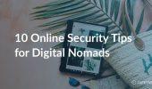 10 Online Security Tips for Digital Nomads