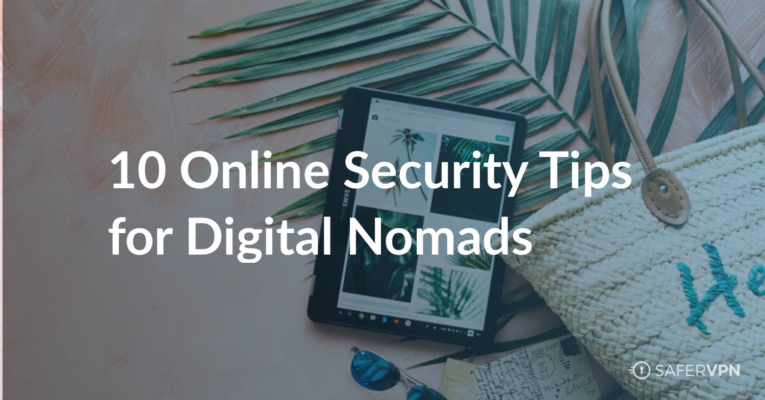 10 Online Tips for Digital Nomads text on ipad and pineapple leaf