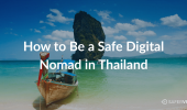 How to Be a Safe Digital Nomad in Thailand