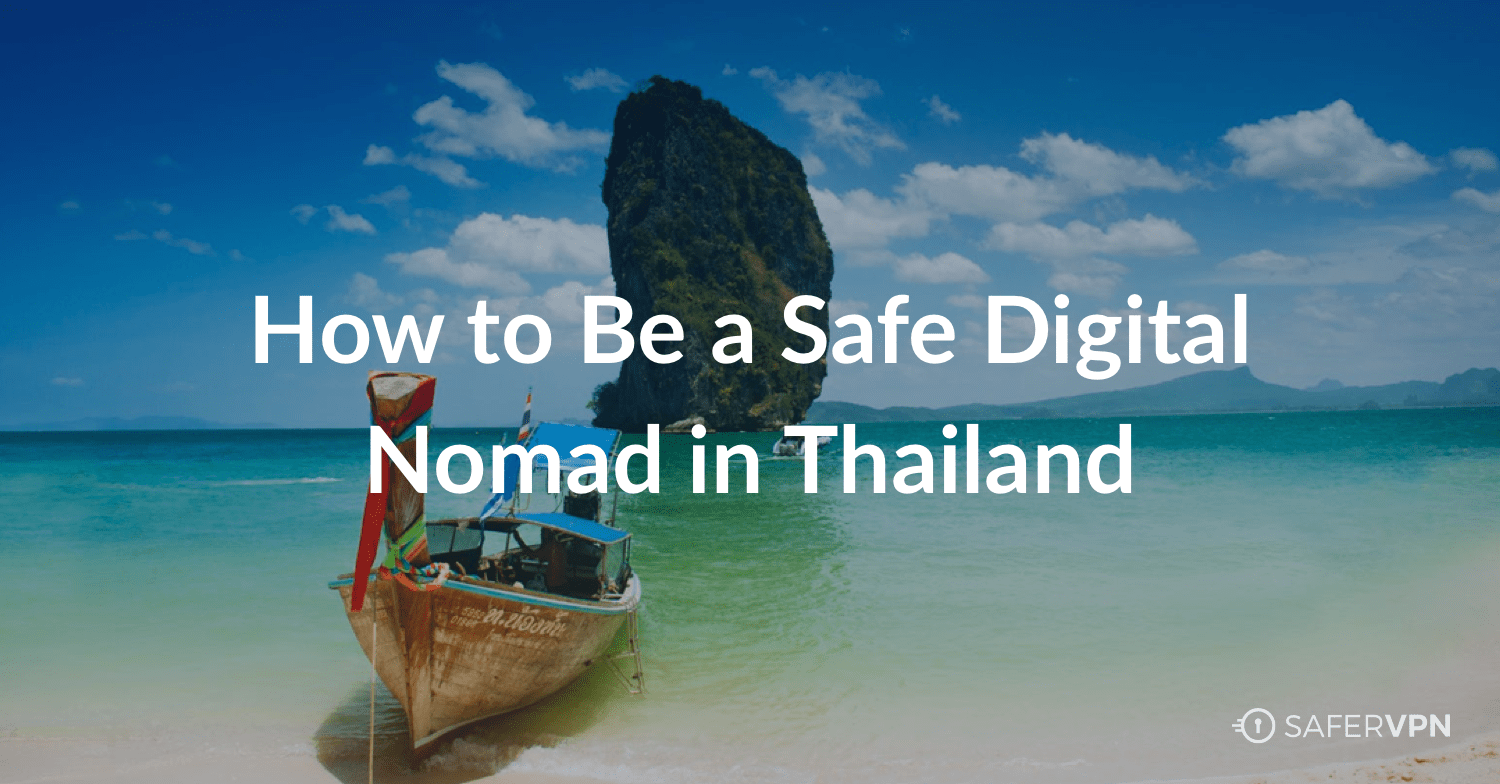 How to Be a Safe Digital Nomad in Thailand text over image on Thai boat in sea